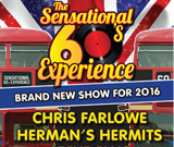 Without doubt the most explosive 60s show touring the UK.  This is the must see 60s extravaganza for 2016. Original classics performed by five of the most influential artistes of the 60s. Starring Chris Farlowe, Hermans Hermits, Steve Ellis (Voice of Love Affair) New Amen Corner, Union Gapuk and hosted by Alan Mosca from Freddie & The Dreamers.Timeless classics such as, I'm Into Something Good, Out Of Time, Everlasting Love, Bend Me Shape Me, Young Girl plus many more.Step back in time and relive the past during an evening true to the 60s when pop music was at its very best.  Book early to guarantee your seat.