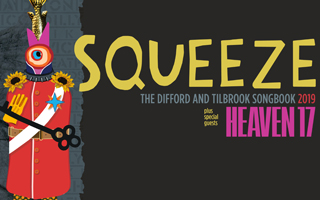 "Squeeze have announced their brand new tour The Difford And Tilbrook Songbook 2019, which will see the South-London legends play their extensive list of hits as well as some rare, lesser known gems from their back catalogue and solo careers.""I am over the moon to be announcing the 2019 tour with Squeeze"", says Glenn Tilbrook. ""We've had something of a renaissance in the last few years, and look forward to this continuing, as we will play a set of songs that are both new, contemporary and as innovative as people have come to expect from us, along with the old beauties.  I'm also excited to have Heaven 17 with us, what an extraordinary time we will have!""With two critically acclaimed albums in the past three years, and a live show that has seen them headline numerous festivals in the UK (as well as sell their own sold out shows across the country), ""something of a renaissance"" seems like an understatement. Ever hardworking, the band will be bringing their scintillating live performances to adoring UK fans again in 2019, treating them to not just the hits, but also rarities that span their 45 year career both as Squeeze and solo artists. The incredible reviews of their 2017 tour speak for themselves. Chris Difford adds ""I feel excited about the tour. It's a great band full of dedicated, hardworking, passionate people and we have a fabulous catalogue of songs to dip in and out of, so I feel completely blessed.  I can't wait to strap on the electric guitar again and sing the songs that got me where I am today.""Lauded as a song writing duo, Difford and Tilbrook have been compared to Lennon and McCartney since their first release in 1978, Take Me I'm Yours, which blasted Squeeze into the forefront of the UK music scene. Following up with hits such as Cool For Cats, Up The Junction, Goodbye Girl, Pulling Mussels From The Shell, Tempted, and so many more, Squeeze established themselves as not just a passing footnote in New Wave history, but as an important and vital part of quintessential British music. These hits also established Difford and Tilbrook as some of the most prolific writers of their time, with both amassing a wealth of melody rich earworms over the past four decades, both as Squeeze and also in their solo work too.The Difford and Tilbrook Songbook 2019 is a tour that will capture the works of two of the most talented songsmiths working today. ""Anyone who experiences them will know this band remains essential for all the same reasons they always were."" **** The Scotsman ""Now is the time to use 'national' and 'treasure' and now is the time to see Squeeze live."" *****  Buzz Magazine""Squeeze raise the roof!"" Live review, The Sun""Difford and Tilbrook deliver a rousing reminder of their talent for tuneful and touching glimpses of everyday life. ****"" Live review, The Guardian""A stunning evening supplied by quite a stunning band."" ***** Live Review, The Western Mail""Squeeze are deserved national treasures and remain the provider of one of the finest evening's musical entertainment you can find."" Northern Echo, Live ReviewTickets £51 £37.50VIP The Songbook Package £125"