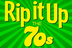 Rip it Up the 70's