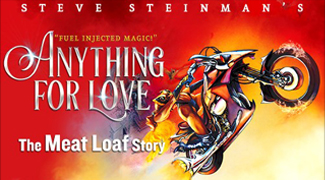 Anything for Love The Meat Loaf Story