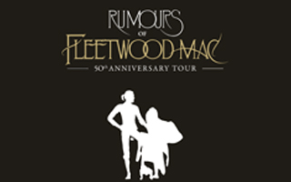 "Rumours of Fleetwood Mac, the world's finest tribute to Fleetwood Mac, returns to North America in October and November 2019 to perform its 50th Anniversary Tour, a brand new show celebrating 50 years of the very best of Fleetwood Mac, including a very special blues set paying tribute to Fleetwood Mac's legendary Peter Green era.Channeling the spirit of Fleetwood Mac at their very best, Rumours of Fleetwood Mac offers a unique opportunity for fans, both old and new, to rediscover the songs and performances that have guaranteed Fleetwood Mac's place as one of the most loved groups of all time.Personally endorsed by Fleetwood Mac founding member, Mick Fleetwood. Rumours of Fleetwood Mac is the ultimate tribute to one of rock and roll's most remarkable groups.""An extraordinary emotive performance of Fleetwood Mac."" Mick Fleetwood""A stunning and incredibly accurate snapshot of the World's first Super Group."" Sunday Times ""They do Fleetwood Mac better than Fleetwood Mac."" Mail On SundayTickets £38 £28"